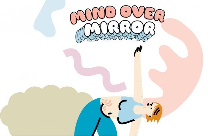 Mind Over Mirror